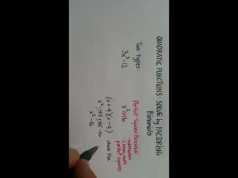 Quadratic Functions: Solve by Factoring (Binomials)