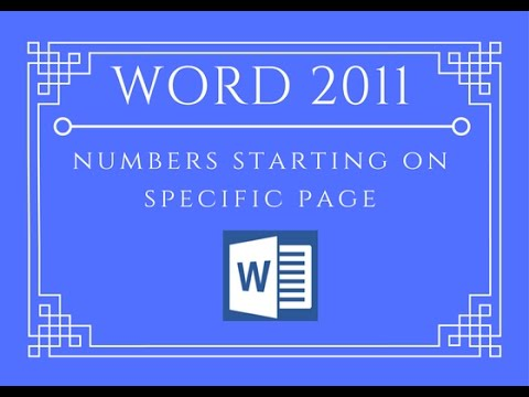 Page Numbers starting on specific page - Word 2011 For Mac