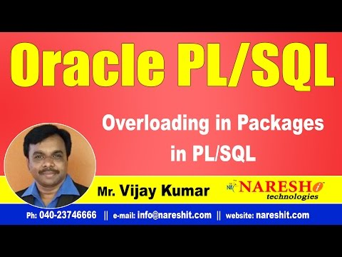 Overloading in Packages in PL/SQL | Oracle PL/SQL Tutorial Videos | Mr.Vijay Kumar