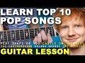 Learn | TOP 10 | EASY | Pop Songs | 2017 | Beginner Guitar Lesson + TAB (SHAPE OF YOU)