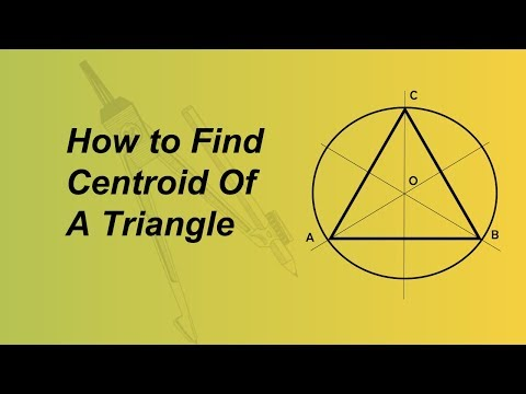 Method Of Finding Centroid Of a Triangle