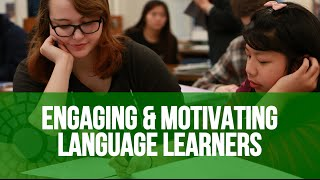 Engaging & Motivating Language Learners - Classroom Vignette (TELL Project)