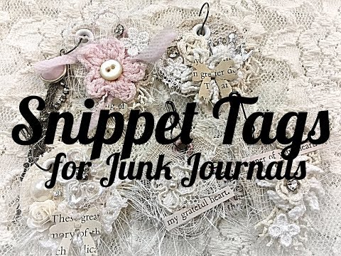 Snippet Tags for Junk Journals | OLLVT