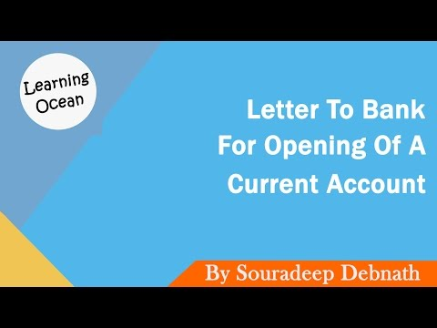 Learning Ocean | Letters To Bank - How to write a letter to bank for opening of a Current Account
