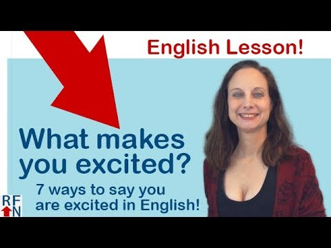 7 ways to say you are excited in English!