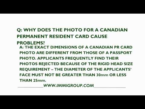 Why Does The Photo For A Canadian Permanent Resident Card Cause Problems?