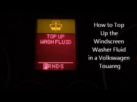 How to Top Up the Windscreen Washer Fluid in a Volkswagen Touareg