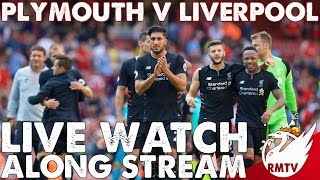 Plymouth v Liverpool | LIVE Watch Along Stream