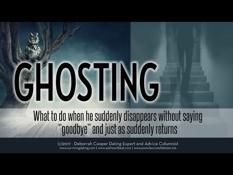GHOSTING! Why Men GHOST & What it Means When They Come Back