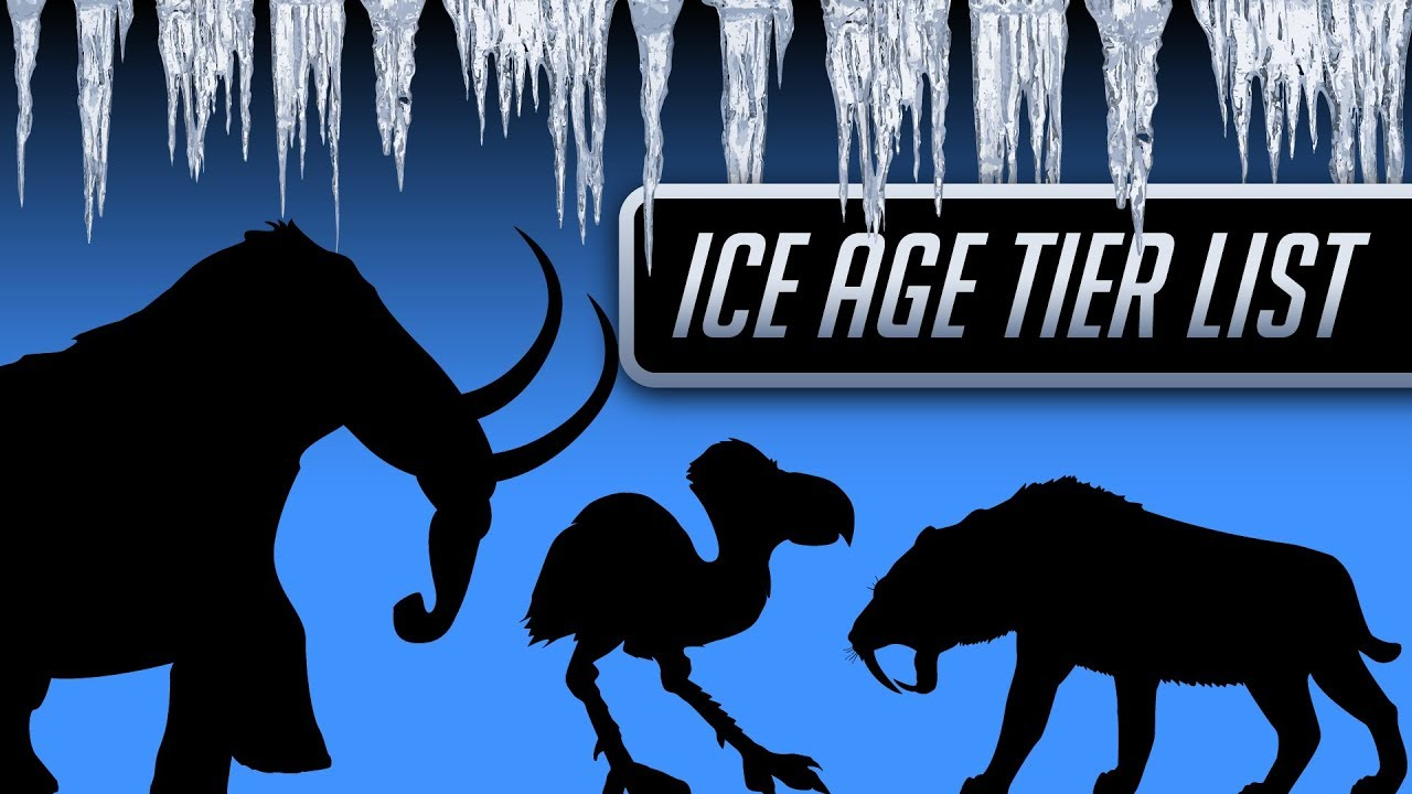 The Ice Age Tier List