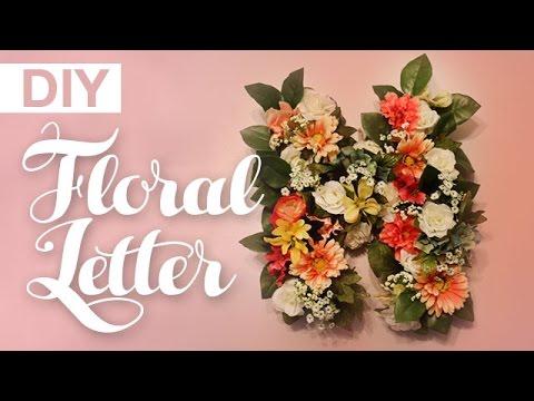 DIY Floral Letter Decor | ArtsyPaints