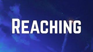 Bella Thorne - Reaching (Lyrics)