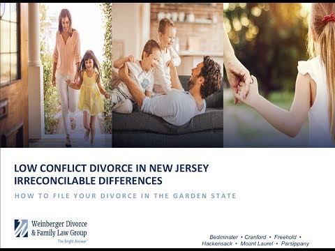 Low Conflict Divorce in New Jersey: Irreconcilable Differences