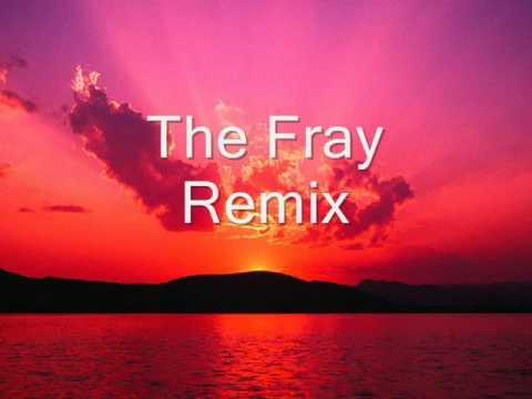The Fray Virtual Dj Remix
