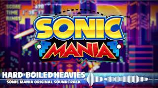 Sonic Mania OST - Theme of the Hard-Boiled Heavies