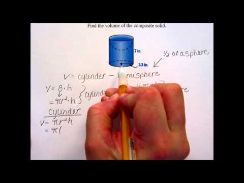 Composite Solid - Volume - Cylinder & Hemisphere