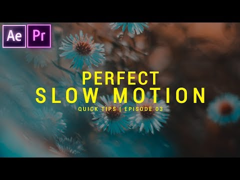 How to get PERFECT Slow Motion | After Effects & Premiere Pro Tutorial