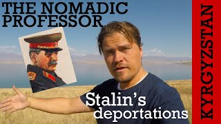 KYRGYZSTAN: Did Stalin really deport entire nations?