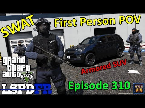 Los Santos First Person SWAT Patrol | GTA 5 LSPDFR Episode 310