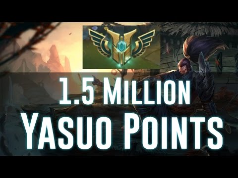 1.5 Million Yasuo Mastery Points | How to get an S+ in League