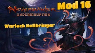 Neverwinter - Mod 16 Preview - Warlock Hellbringer - Part 2