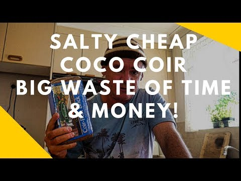 Salty Cheap Coco Peat No Good For Gardens & Microgreens