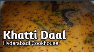 Hyderabadi Khatti daal/ Hyderabadi Daal/ Mazedaar Khatti  Daal