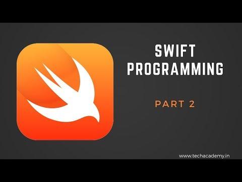 Swift Programming Language Tutorial  |  PART 2