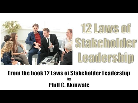 The 12 Laws of Stakeholder Leadership - Law1
