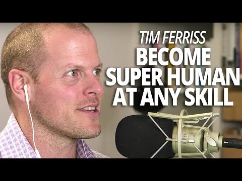 Tim Ferriss - Become Superhuman at Any Skill with Lewis Howes