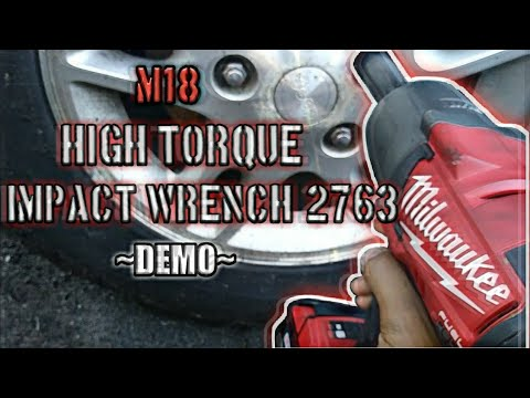 MILWUAKEE HIGH TORQUE IMPACT WRENCH REVIEW/DEMO (M18 #2763)