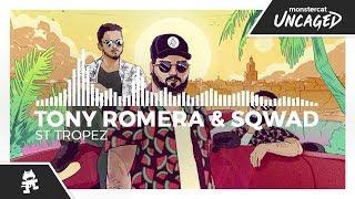 Tony Romera & SQWAD - St Tropez [Monstercat Release]