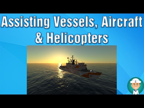 Procedures For Assisting Vessels, Aircraft And Helicopters