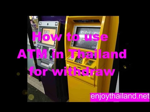 How to use ATM in Thailand for Withdraw