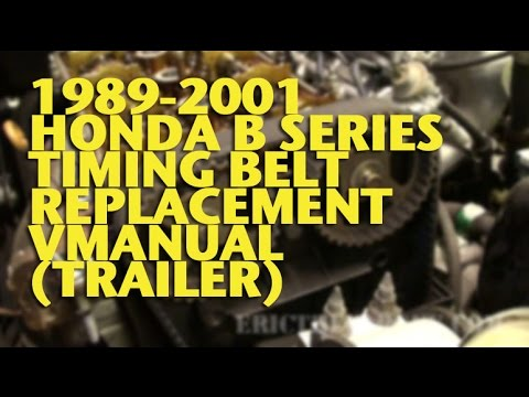 1989-2001 Honda B Series Timing Belt Replacement VManual (Trailer) - Eric The Car Guy