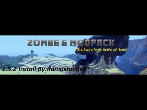 ★How to install Zombe Mod pack on Minecraft for 1.5.2 Super easy mode ★