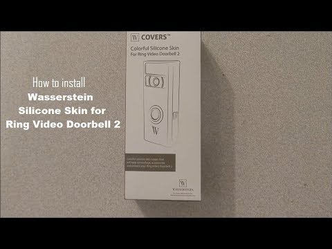 How to install Wasserstein silicone skin for the Ring Video Doorbell 2 DIY video | #diy #ring