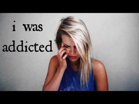 I WAS ADDICTED // How I Stopped