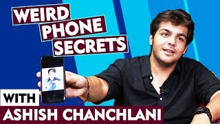 Weird Phone Secrets With Ashish Chanchlani   First Phone, Last Googled, Last Message And More...