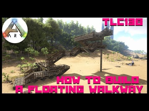 How to build a Floating Ramp/Walkway Ark Survival Evolved Xbox No Mods