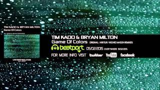 Tim Kado  Bryan Milton  Game Of Colors Original Mix