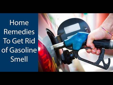How To Get Rid of Gasoline Smell | Natural Home Remedies