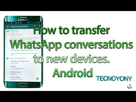 How to transfer WhatsApp conversations to new devices. Android. Backup WhatsApp.