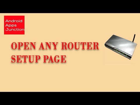 Router setup page: How to easily open any router setup page