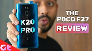Redmi K20 Pro Full Review With Pros and Cons | THE POCO F2? | GT Hindi
