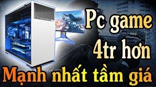 Pc game 4tr hơn mạnh nhất tầm giá chấp mọi game