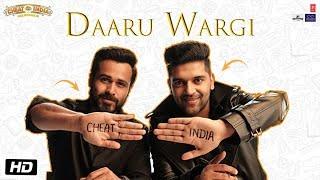 Daaru Wargi Video | WHY CHEAT INDIA | Emraan Hashmi |Guru Randhawa | Shreya Dhanwanthary | T-Series