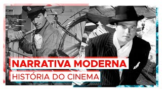 A Narrativa Moderna dos filmes!   HISTÓRIA DO CINEMA #6