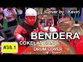 Bendera Cokelat Drum Cover By Kevin