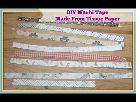 How to make Handmade/ DIY Washi Tape from tissue paper